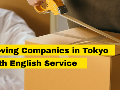 Moving Companies in Tokyo with English Support